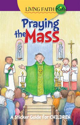 Living Faith Kids: Praying the Mass (Booklet)