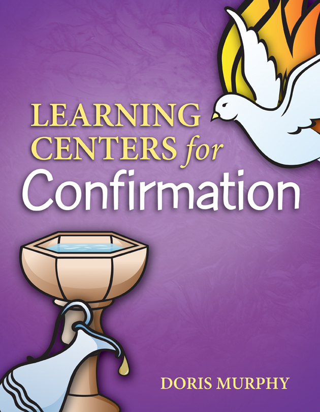 Learning Centers: Confirmation