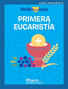 First Eucharist Spanish Teaching Guide