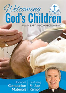 Welcoming God's Children: Baptism Connection DVD/CD Plus One Family Packet