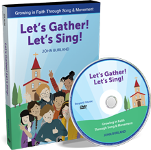 Let's Gather! Let's Sing! 2-DVD Set