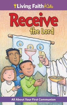 Living Faith Kids: Receive the Lord (Booklet)