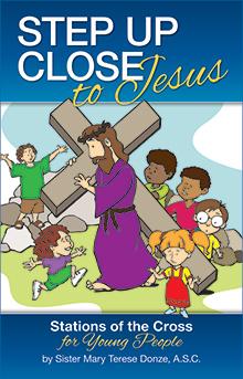 Step up Close to Jesus