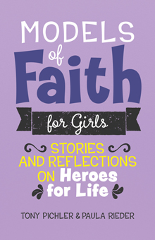 Models of Faith for Girls