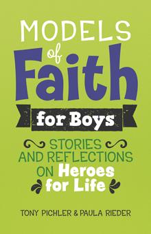Models of Faith for Boys