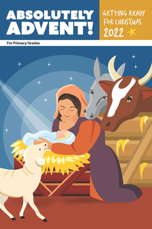 Absolutely Advent! for Primary Grades - 2019