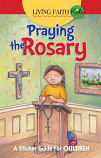 Living Faith Kids: Praying the Rosary (Booklet)