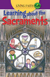 Living Faith Kids: Learning About the Sacraments (Booklet)