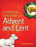 Learning Centers: Advent and Lent