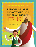 Lessons, Prayers and Activities on the Teachings of Jesus