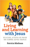 Living and Learning with Jesus