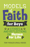 Models of Faith for Boys