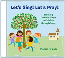 Let's Sing! Let's Pray!