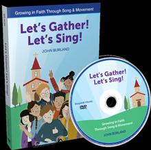 Let's Gather! Let's Sing! 2-DVD Set