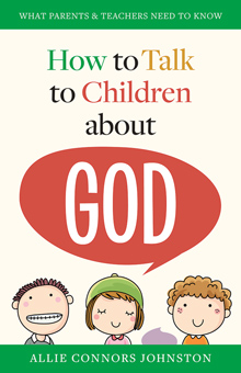 How to Talk to Children about God