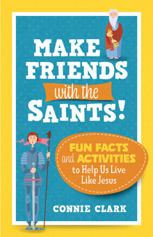 Make Friends with the Saints!