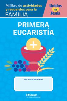 Mi libro de actividades y recuerdos para la familia — Eucaristia