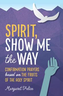 Spirit, Show Me the Way