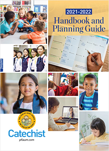 2021-2022 Catechist Handbook and Planning Guide