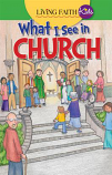 Living Faith Kids: What I See In Church (Booklet)