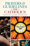 Prayers & Guidelines for Catholics