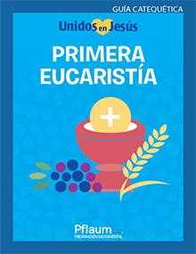 First Eucharist Spanish Teaching Guide
