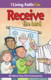 Receive the Lord