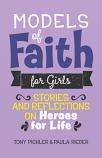 Models of Faith for Girls