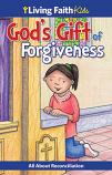 Living Faith Kids: God's Gift of Forgiveness (Booklet)