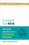 Planning for RCIA: Tips and Advice for a Successful Program