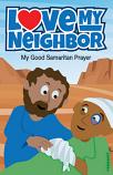 Love Thy Neighbor - Children Prayer Card