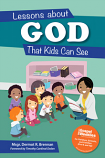Lessons About God That Kids Can See