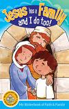 Jesus has a Family and I do too!