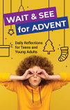 Wait & See For Advent